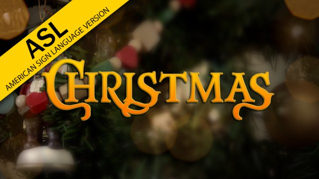 The Truth About... Christmas (in ASL)