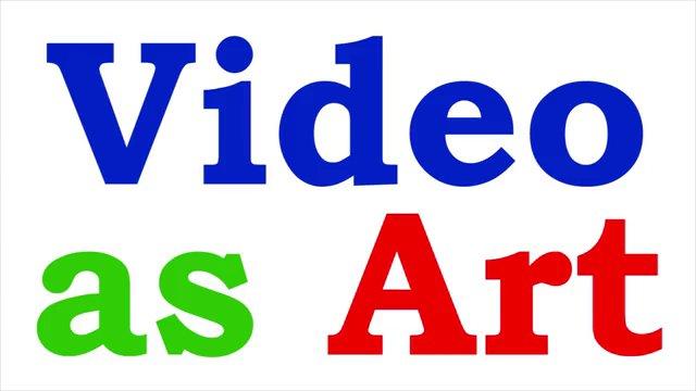 arts extravaganza 2013   video as art