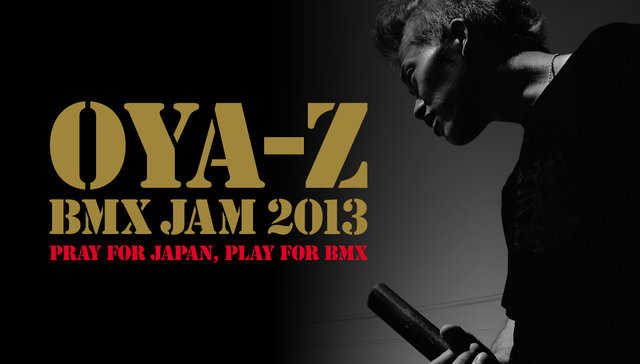 OYA-Z BMX JAM 2013