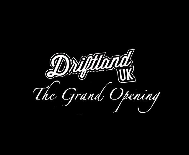 Driftland, The Grand Opening.