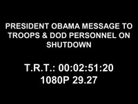 President Obama Message on Shutdown (Medium Quality)