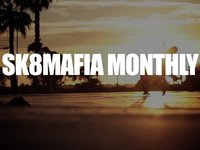 SK8MAFIA MONTHLY :  OCT 2013