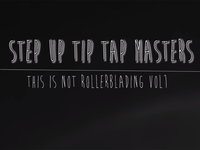 Filmed & Edited by: Ryan Benner  Step Up Tip Tap Masters is a new series of montages that explores some strange tricks. We always try to bring something unique and entertaining to the table. Hope you all enjoy.   Featuring:  Tri Tri-Rudolf   Ryan Benner  Andrew Thompson  Oliver Horvath   Aaron Pyle  Alex Papalios   Dan Mikesell  Reed Huston