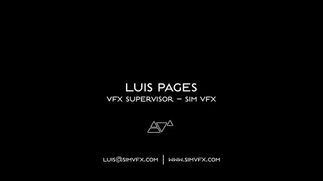 Luis Pages – VFX Supervisor SIM VFX