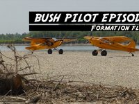 Bush Pilot Episode 7: Formation flying