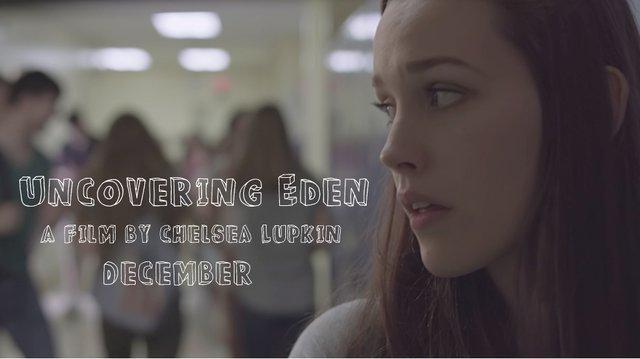 Uncovering Eden Teaser Trailer