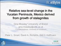 Frostbyte G Moseley: Relative sea-level shange in the Yucatan Peninsular, Mexico derived from growth of stalagmites