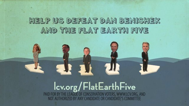"League of Conservation Voters ""Flat Earth Five"""
