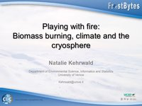 Frostbyte N Kehrwald: Playing with fire: Biomass burning, climate and the cryosphere