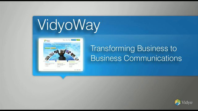 VidyoWay: Free Interconnectivity Service for B2B Communications