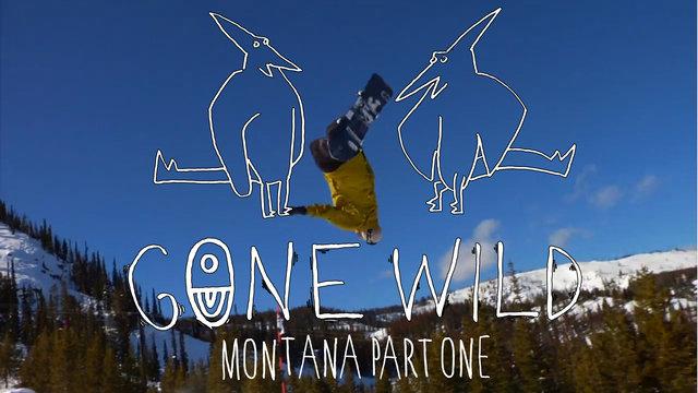 Airblaster: Gone Wild - Montana Part 1