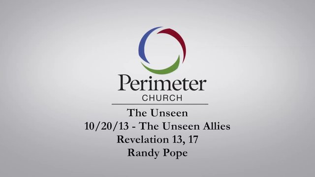 10/20/12 - The Unseen: Part Three - Randy Pope