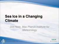 WCRP 16/10-4 D. Notz: Sea Ice in a Changing Climate