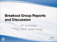 WCRP 16/10-8 Breakout Group Reports and Discussion: The Other Green Group