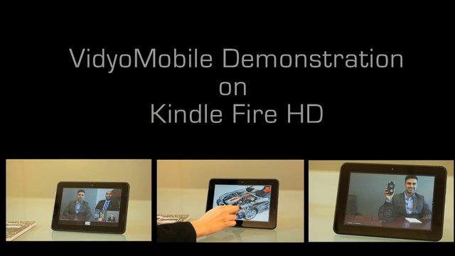 VidyoConferencing on Kindle Fire