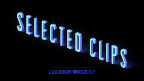 Selected Clips / Showreel 2013