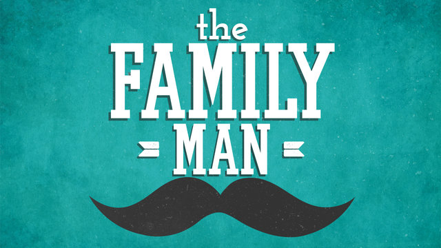 Image Result For A Family Man