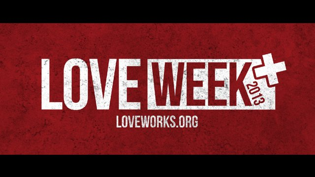 Love Week 2013 Recap