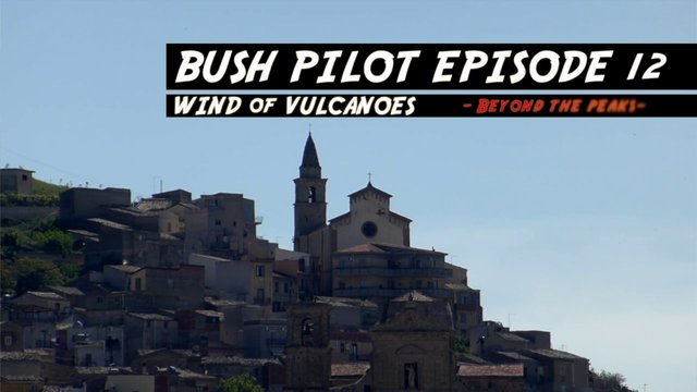Bush Pilot Episode 12
