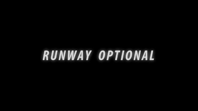 Runways optional