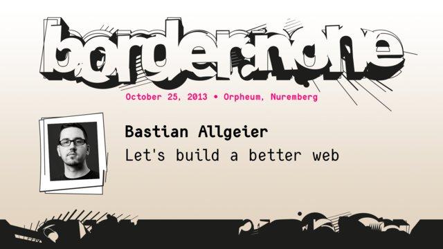Bastian Allgeier – Let's build a better web – border:none