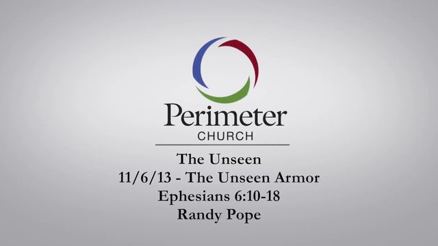 11/3/13 - The Unseen: Part Four - Randy Pope