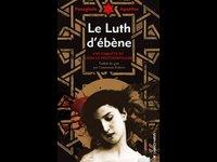 Lecture en musique du Luth d'ébène