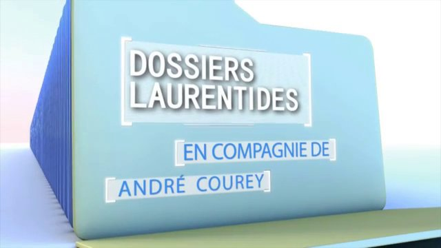 Dossiers Laurentides   11 novembre 2013