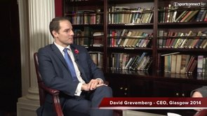 Interview With :    David Grevemberg, CEO of Glasgow 2014