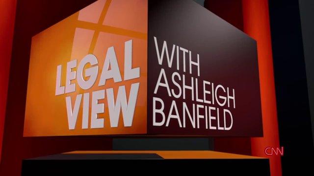 CNN Legal View with Ashleigh Banfield