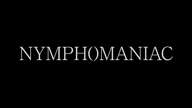 Nymphomaniac Official Trailer