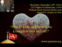 "Martyrdom of Imam Zaynul Abidin (AS): "" The OASIS Approach to Complexities of Life"""