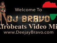 The Best of Afrobeat & Naija by DJ Bravo (African Music)