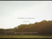 Indiegogo - Outside of Virginia - A Short Film