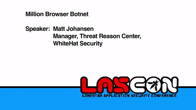 Million Browser Botnet - Matt Johansen