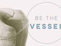 Be the Vessel with Jentezen Franklin
