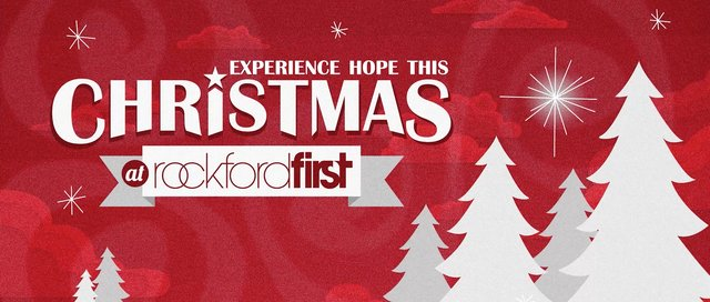 Experience Hope This Christmas at Rockford First