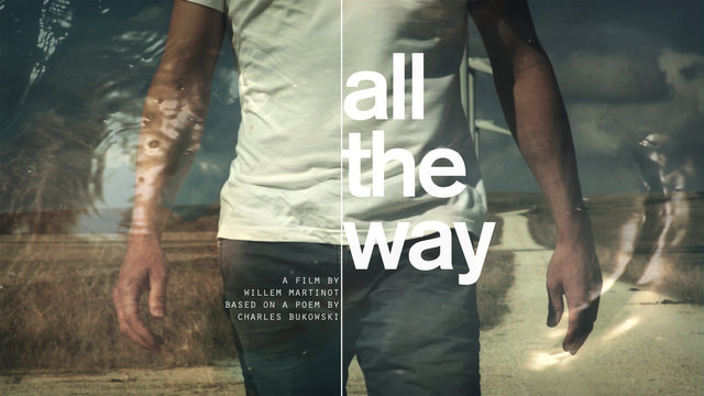 All The Way - a Charles Bukowski poem