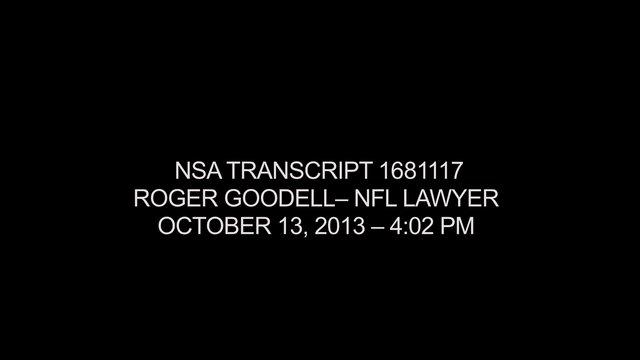 NSA Tape Leak: Roger Goodell