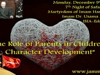 "Martyrdom of Imam Hassan 2013 "" The Role of Parents in Children's Character Development"""