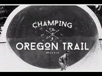 Champing the Oregon Trail