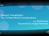 Video Teaser: Network Virtualization Webinar by SDNCentral™: Top 10 Real-World Considerations. Sponsored by Nuage Networks