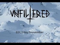 Unfiltered Skiing E01 - Intro/Snovember
