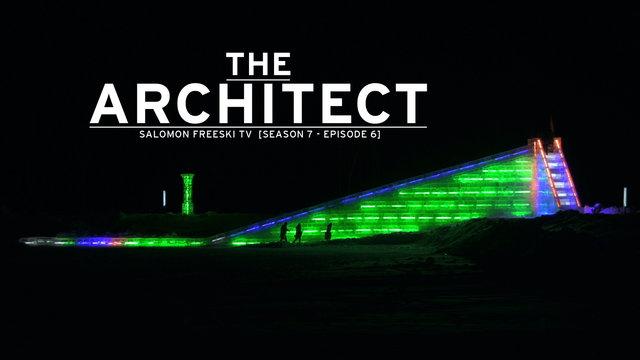 The Architect - Salomon Freeski TV S7 E06