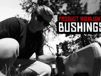 Blood Orange Product Highlight: Bushings