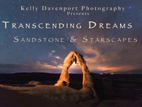 Transcending Dreams Sandstone And Starscapes By Kelly Davenport
