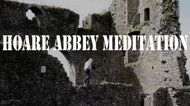 Hoare Abbey Meditation