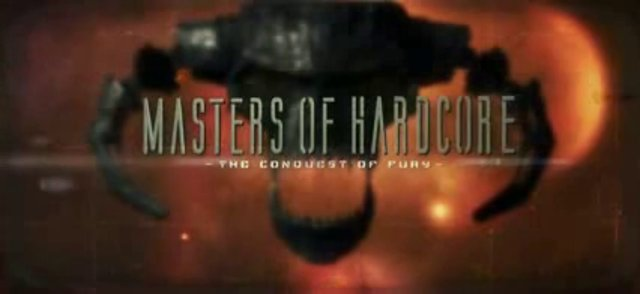 MASTERS OF HARDCORE - THE CONQUEST OF FURY