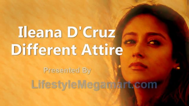 Ileana D'Cruz - Different Attire