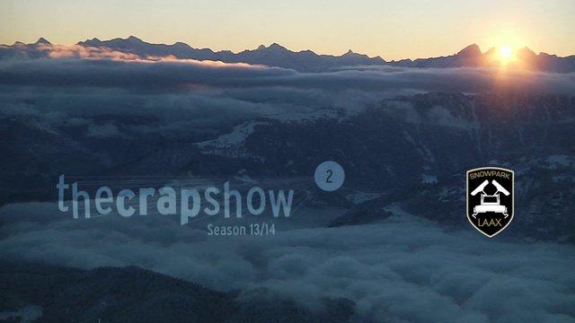 The Crap Show 2014 #2 LAAX